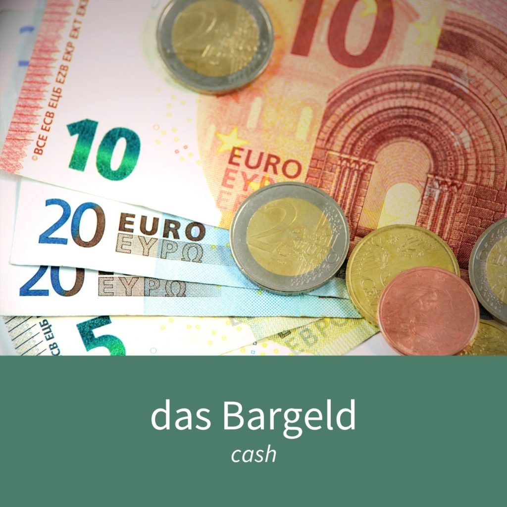 "Image showing some coins and bank notes with the caption ""das Bargeld - cash"""