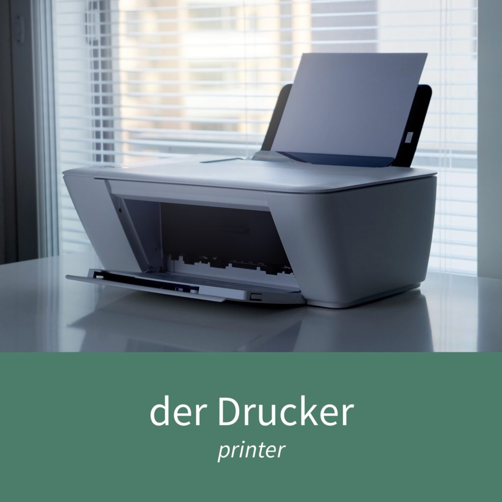 "Image showing a printer and the caption ""der Drucker - printer"""