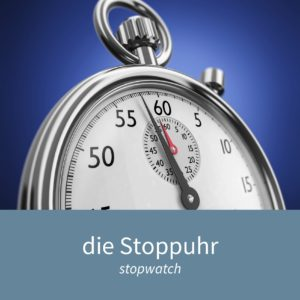 """Image showing a stopwatch and the caption """"die Stoppuhr - stopwatch"""""""