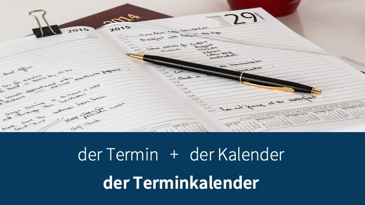 "Image of an appointment diary and the German words ""der Termin + der Kalender = der Terminkalender"""
