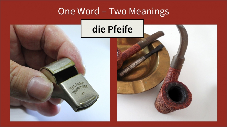 "Images showing a whistle and a pipe with the caption ""One word - two meanings: die Pfeife"""