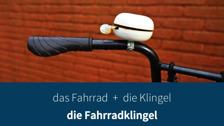 "Image showing a bell on a bicycle and the caption "" das Fahrrad + die Klingel = die Fahrradklingel"""